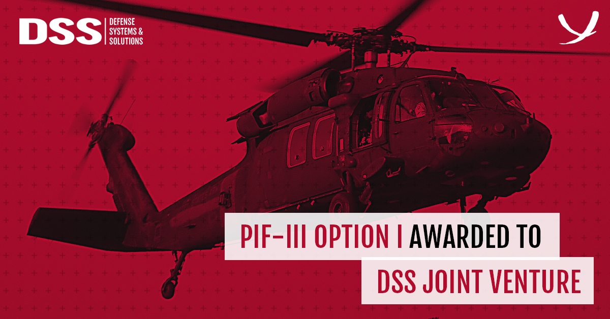 PIF-III Option I Awarded to DSS Joint Venture